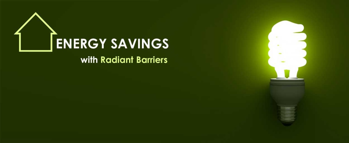 Savings With Radiant Barriers